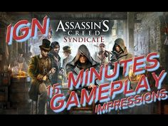 Assassin's creed syndicate The first 15 mintes of gameplay Impressions