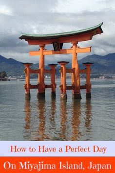 A Perfect Travel Itinerary for Miyajima, Japan