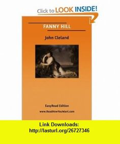 FANNY HILL (9781425028671) John Cleland , ISBN-10: 1425028675  , ISBN-13: 978-1425028671 ,  , tutorials , pdf , ebook , torrent , downloads , rapidshare , filesonic , hotfile , megaupload , fileserve