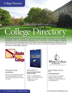 The Old Schoolhouse Magazine - December 2012 - Page 52-53; College Directory