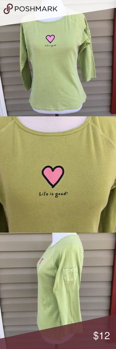 "Life is Good women's green 3/4 sleeve shirt Nice women's shirt with pink heart and logo on front. 100% cotton, no snags, stains, or holes.18""W x 22""L Life Is Good Tops"