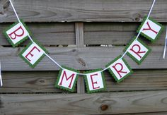 Be Merry Christmas Banner Holiday Decoration and by craftyearth