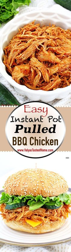 This Easy Instant Pot Pulled BBQ Chicken Recipe is totally effortless but tastes like a thousand bucks! The pot pressurizes the meat to a super tender texture and really simmers in the delicious flavor that tastes like it took hours to make. Simple, quick, scrumptious and voila! Dinner is served! #pulled #bbq #chicken #instantpotrecipe #easy #instantpotbbqchicken #pulledbbqchicken #delicious #pulledbbqchickensandwich #instantpot #dinnner #recipes #instafood #onthetable #valyastasteofhome