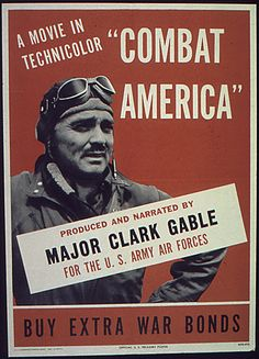 """Clark Gable on the poster of the movie """"Combat America,"""" 1944"""