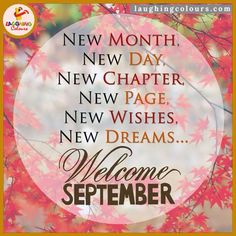 Welcome September Quotes Images Welcome September Images, Hello September Quotes, Happy September, September Birthday, Happy Sunday, Hello August, Happy Eid, Birthday Month, Happy Quotes