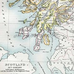 Antique Map Scottish Highland Clans and Divisions 16th Century Scotland Showing  From a Late 1800s Encyclopedia Britannica
