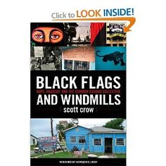 Black Flags and Windmills by: Scott Crow