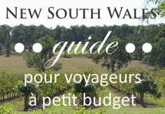 Sur le blogue : une série de guides pour voyageurs à petit budget. Voici le premier, sur l'État du New South Wales!