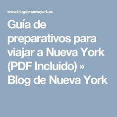 Guía de preparativos para viajar a Nueva York (PDF Incluido) » Blog de Nueva York