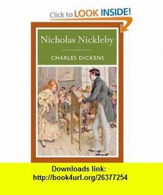 Nicholas Nickleby (Arcturus Paperback Classics) (9781848378919) Charles Dickens , ISBN-10: 1848378912  , ISBN-13: 978-1848378919 ,  , tutorials , pdf , ebook , torrent , downloads , rapidshare , filesonic , hotfile , megaupload , fileserve