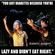 Diabetes and walking dead!!!