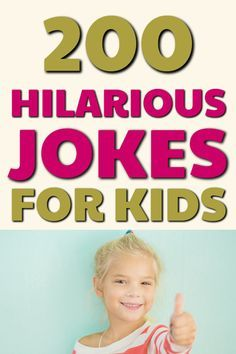 Jokes For Kids The Best Most Epic Collection Of 200 Kids Jokes In 2020 Funny Jokes For Kids Jokes For Kids Kids Jokes And Riddles