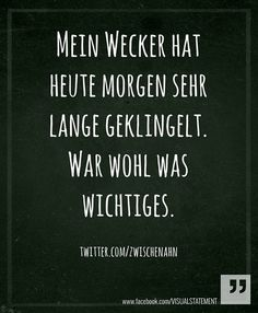 Story of today. German Quotes, Thats The Way, Have A Laugh, Statements, Funny Facts, True Words, Funny Cute, Words Quotes, Cool Words