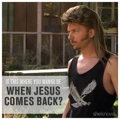 You guys, Joe Dirt was so wise, and these 7 quotes prove it