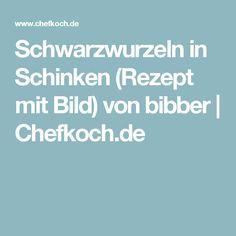 Schwarzwurzeln in Schinken (Rezept mit Bild) von bibber   Chefkoch.de