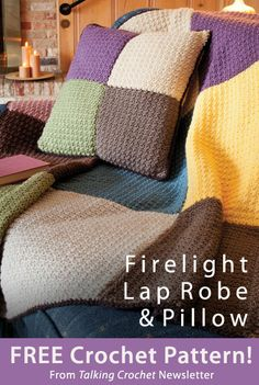 Firelight Lap Robe & Pillow Download from Talking Crochet newsletter. Click on the photo to access the free pattern. Sign up for this free newsletter here: AnniesNewsletters.com.