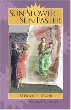 Sun Slower Sun Faster (Living History Library): Meriol Trevor, Edward Ardizzone: 9781883937416: Amazon.com: Books