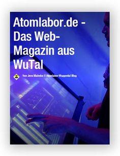 Das Web-Magazin 'Atomlabor.de' - Rückschau Juni ist veröffentlicht | Ein Highlight jagt das Andere | Atomlabor Wuppertal Blog