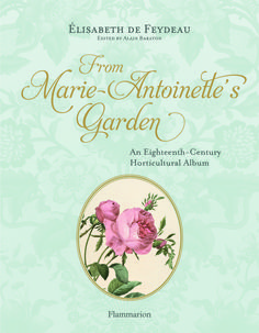 What Did Marie Antoinette Have in Her Garden?