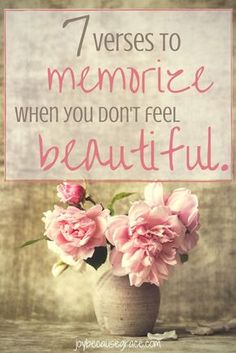 Don't feel beautiful? Yeah, I've felt that way too. But just because we don't FEEL beautiful doesn't change the fact that we ARE beautiful.