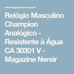 Relógio Masculino Champion Analógico - Resistente à Água CA 30301 V - Magazine Nereir
