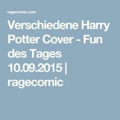 Verschiedene Harry Potter Cover  - Fun des Tages 10.09.2015   ragecomic