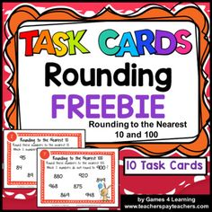 Rounding Task Cards: Rounding to the Nearest 10 and 100 - 10 Rounding Numbers Task Cards by Games 4 Learning for reviewing rounding to the nearest 10 and 100. These rounding task cards focus on rounding to the nearest 10 and 100 with -