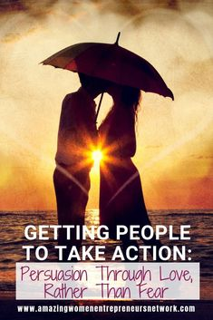 Getting People to Take Action: Persuasion Through Love, Rather Than Fear Work From Home Opportunities, Business Opportunities, Business Ideas, Make Money Online, How To Make Money, How To Become, Creating Passive Income, Debt Payoff, Take Action