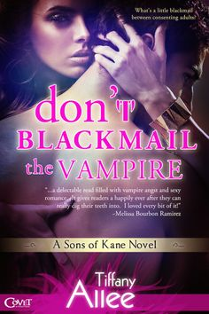 A Girl and Her Kindle: Don't Blackmail the Vampire by Tiffany Allee Review