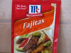 FAJITA SEASONING:1 tablespoon cornstarch  2 1/2 -3 teaspoons chili powder (vary according to how spicy you like it)  1 teaspoon salt  1 teaspoon chicken bouillon granules  1 teaspoon paprika  1/2 teaspoon onion powder  1/2 teaspoon garlic powder  1/4 teaspoon cumin