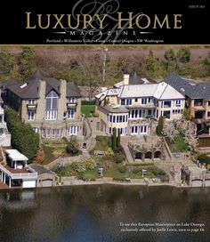 LHM Portland/SW Washington Issue 10.3 Cover Photography By: Spin Virtual Tours