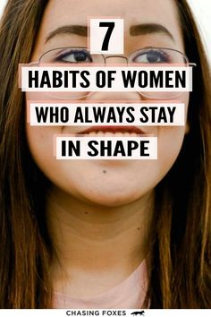 Here are 7 habits women do that keep them at their healthy weight. #ChasingFoxes #Weightloss