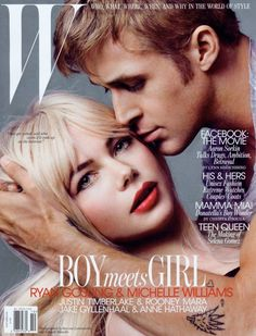 Beautiful / handsome pair! Michelle Williams and Ryan Gosling on the cover of W.