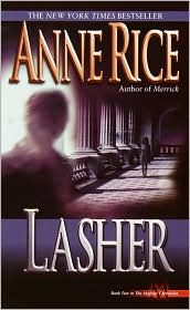 Lasher, by Anne Rice $7.99