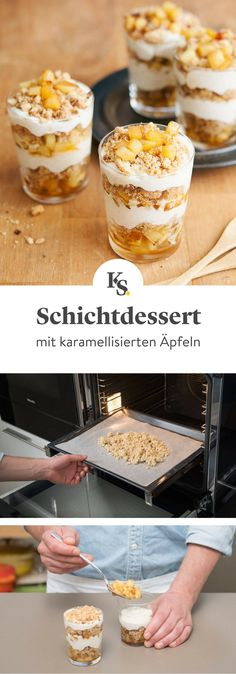 Schichtdessert mit karamellisierten Äpfeln Fruity apples meet with creamy cream yoghurt cream. The crunchy crumbs with oatmeal give the perfect crunch. Layer by layer an irresistible fruity dessert treat in the glass, which is prepared in just 20 minutes! Layered Desserts, Summer Desserts, Easy Desserts, Dessert Simple, Cheesecake Recipes, Cookie Recipes, Dessert Sans Gluten, Desserts Sains, Dessert Aux Fruits