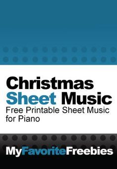 Christmas Sheet Music for Kids | There's a TON of free piano sheet music for beginners though intermediate level kids. https://myfavoritefreebies.wordpress.com/2012/11/05/christmas-free-sheet-music-for-easy-piano/
