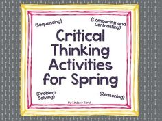 This activity includes 16 pages of activities. Every page includes a question related to each of the following: sequencing, comparing and contrasting, problem solving, and reasoning!!