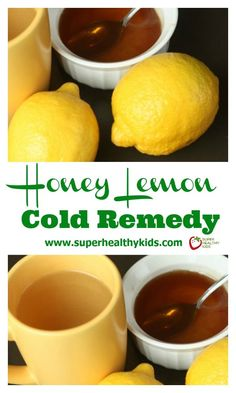 NATURAL REMEDY - Honey Lemon Cold Remedy. Only 3 ingredients needed to help you kick your cold! http://www.superhealthykids.com/honey-lemon-sore-throat-remedy/