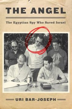 """The Angel: The Egyptian Spy Who Saved Israel"" by Uri Bar-Joseph was the 2016 winner in the History category of the National Jewish Book Awards."