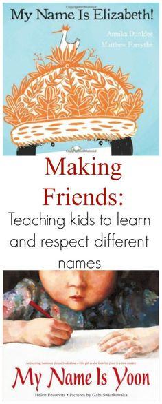 Making Friends: Teaching Kids to Learn And Respect Different Names