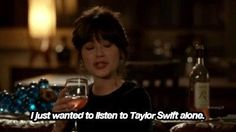 Sometimes I just want to listen to Taylor Swift alone...