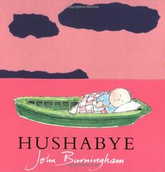 Amazon.com: Hushabye (9780375814143): John Burningham: Books