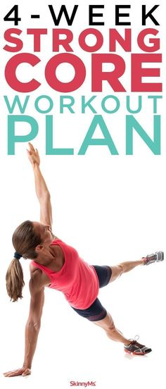 4-Week Strong Core Workout Plan - Work yourself to the core! #fitness #coreworkout