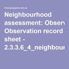 Neighbourhood assessment: Observation record sheet - 2.3.3.6_4_neighbourhood_assess_pdf.pdf