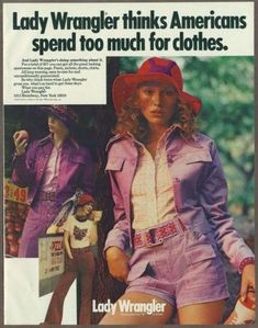 Women In Wrangler 70s Outfits, Vintage Outfits, 70s Fashion, Vintage Fashion, Seventies Fashion, American Fashion, Retro Ads, Retro Advertising, Old Advertisements