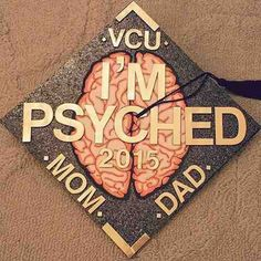 Psychology Graduation Cap Decorations for majors in psychology to find inspiration in designing their graduation caps! I'm psyched is the most popular. Graduation Cap Designs, Graduation Cap Decoration, Graduation Pictures, College Graduation, Graduation Caps, Graduation Ideas, Grad Pics, Graduation Quotes, Graduation Announcements