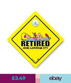 Car Window Signs & Decals Retired And Loving It Car Sign, Lady, Retirement Sign, Suction Cup Sign #ebay #Home & Garden
