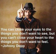 Best True Johnny Depp Quote You Can Close Your Eyes Text