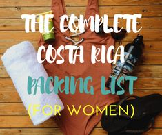 Packing for Costa Rica means bringing a little of everything, not just swimwear. Here is the ultimate Costa Rica packing list for women.