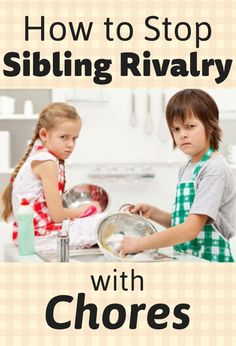 How to stop sibling rivalry with chores Chore Rewards, Sibling Fighting, Kid N Teenagers, Sibling Rivalry, Multiplication For Kids, Chores For Kids, Positive Discipline, Raising Kids, Parenting Advice